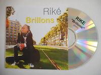 RIKE : BRILLONS ( EDIT ) [ CD PROMO ] ~ PORT GRATUIT !