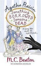 Agatha Raisin: Something Borrowed, Someone Dead, By Beaton, M.C.,in Used but Goo