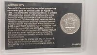 DAWSON CITY - 1977 75TH DIAMOND JUBILEE COMMEMORATIVE MEDALLION / TOKEN
