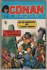 CONAN E KAZAR corno N.26 L'ALTARE E LO SCORPIONE kull lui it! living colossus