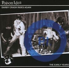 Darby Crash Rides Again: The Early Years by Poison Idea (CD, Jan-2012, Southern Lord Records)