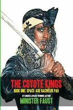 The Coyote Kings, Book One : Space-Age Bachelor Pad by Minister Faust (2013,...