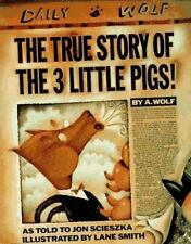 The True Story of the 3 Little Pigs! by Jon Scieszka (1989, Hardcover)