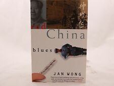Red China Blues: My Long March From Mao to Now, Wong, Jan, LIKE NEW!