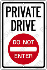 """Private Drive DO NOT ENTER 8"""" x 12"""" Aluminum Sign Trespassing Made in the USA"""
