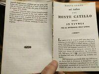 1836 TRAFORO DEL MONTE CATILLO PRESSO TIVOLI PER LA DIVERSIONE DEL FIUME ANIENE