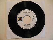 JULIA PALMA Me Gustas Mucho / El Farsante LUNA 45
