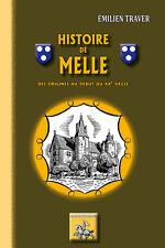 Histoire de Melle (des origines au début du XXe siècle) - Emilien Traver