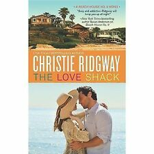 The Love Shack by Christie Ridgway (2013, Paperback)