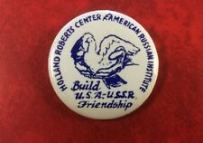 HOLLAND ROBERTS PIN BADGE AMERICAN RUSSIAN INSTITUTE FRIENDSHIP USSR USA.SCARCE