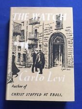 THE WATCH - FIRST BRITISH EDITION BY CARLO LEVI