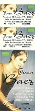 RARE / TICKET CONCERT - JOAN BAEZ LIVE TO FRANCE OCTOBRE 1997 / COMME NEUF