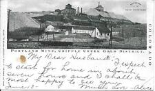 Portland Mine Cripple Creek Gold District CO nice postcard postally used in 1904
