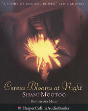 Cereus Blooms at Night by Shani Mootoo (Audio cassette, 1998)
