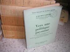 1937.vers une politique paysanne / Le Roy Ladurie.agriculture