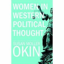 Women In Western Political Thought: By Susan Moller Okin