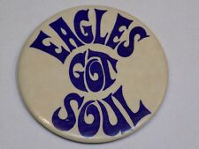 Eagles Got Soul The Band? Pin Vintage Old Metal Button Round Pinback White Blue
