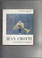 Jean Crotti et la primauté du spirituel
