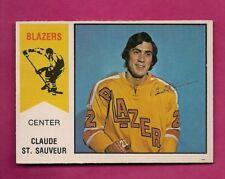 RARE 1974-75 OPC WHA #  62 BLAZERS CLAUDE ST SAUVEUR  ROOKIE EX-MT (INV# A7527)