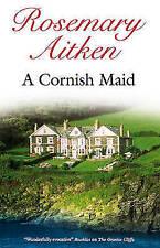 Aitken, Rosemary, A Cornish Maid, Very Good Book
