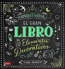 HANDLETTERING, EL GRAN LIBRO DE LOS ELEMENTOS DECORATIVOS DE FRAU ANNIKA