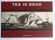74152 Alessandro Pessoli - TEX IS DEAD - Coconino Press 2003