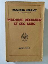 MADAME RECAMIER ET SES AMIS 1948 EDOUARD HERRIOT PAYOT