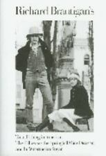 Richard Brautigan's Trout Fishing in America, The Pill Versus the Springhill Min