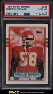 1989 Topps Traded Derrick Thomas ROOKIE RC #90T PSA 10 GEM MINT