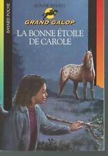 GRAND GALOP.La bonne étoile de Carole .Bonnie BRYANT SF50