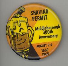 MIDDLEBORO Middleborough MASSACHUSETTS 1969 Anniversary PINBACK Button PIN Shave