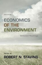 Economics of the Environment: Selected Readings (Sixth Edition) by