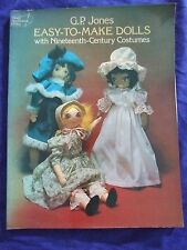 "Vintage 1974"" Easy To Make Dolls Nineteenth Century Costumes"" Scool Projects"