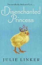Disenchanted Princess by Linker, Julie