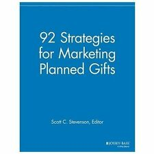 92 Strategies for Marketing Planned Gifts (2013, Paperback)