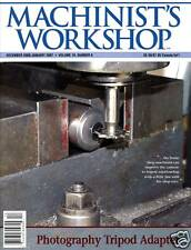 Machinist's Workshop Magazine Vol.19 No.6 December 2006 / January 2007