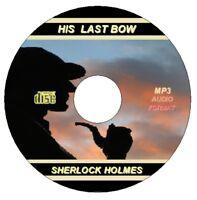 Arthur Conan Doyle HIS LAST BOW Sherlock Holmes MP3 Collection DOWNLOAD NO CD