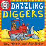 Dazzling Diggers (Amazing Machines with CD) by Tony Mitton and Ant Parker, Accep