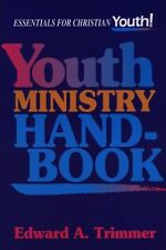 Youth Ministry Handbook: Essential for Christian Y