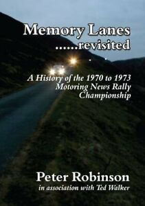 Memory Lanes ...Revisited: The History of the 1970-1973 Mo... by Robinson, Peter
