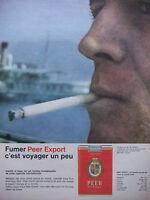 PUBLICITÉ DE PRESSE 1962 CIGARETTE PEER EXPORT C'EST VOYAGER UN PEU - TABAC