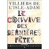 Villiers de l'Isle-Adam - Le convive des dernières fêtes - 1997 - Broché