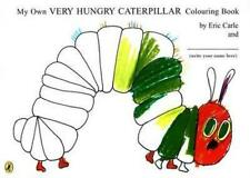 NEW My Own Very Hungry Caterpillar Colouring Book By Eric Carle Paperback
