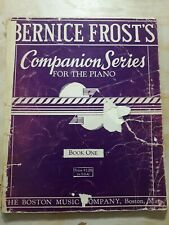 Bernice Frost's Companion Series for the Piano. Book One