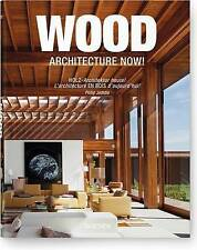 Wood Architecture Now! (German, English and French Edition) by Philip