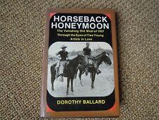 Horseback Honeymoon, Dorthy Ballard, Signed, 1975, Illustrated, HD/DJ