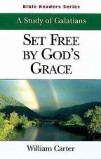 Set Free by God's Grace Student: A Study of Galatians Bible Readers Series