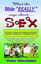 """NEW What the Bible """"really"""" says about Sex by Tom Gruber"""