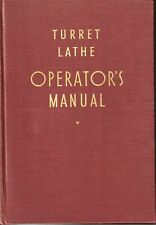 Turret Lathe Operators Manual Warner Amp Swasey Co Bailey Amp Longstreet 1940 Hc