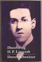 DISCOVERING H.P. LOVECRAFT ed Schweitzer; Leiber, Bloch